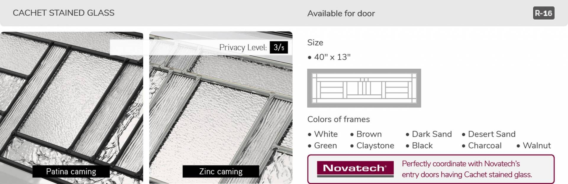 Cachet Stained glass, 21' x 13' and 40' x 13', available for door R-16